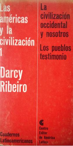 ribeiro, darcy - la civilizacion occidental y nosotros. los