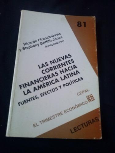 ricardo  ffrench davis las nuevas corrientes financieras