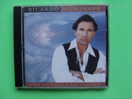 ricardo montaner - una mañana y un camino - (1994, méx-can)