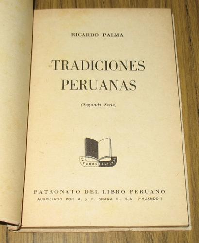 ricardo palma : 17 tradiciones peruanas - selección 1957