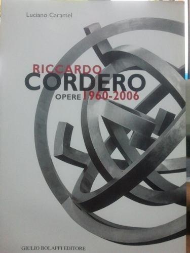 riccardo cordero opere 1960-2006
