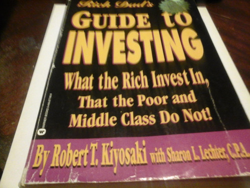rich dads guide to investing robert kiyosaky en ingles