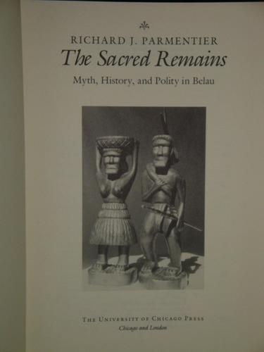 richard j. parmentier    -  the sacred remains  (belau)