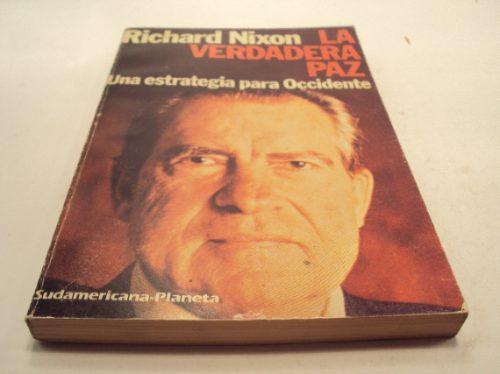 richard nixon la verdadera paz