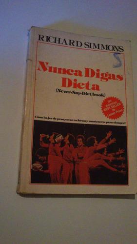 richard simmons nunca digas dieta never say diet book