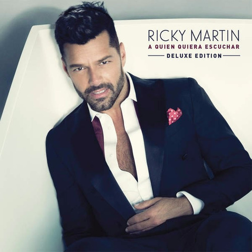 ricky martin - a quien quiera escuchar deluxe (itunes)