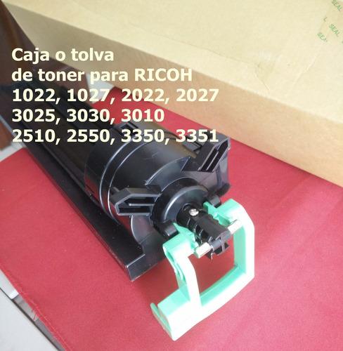 ricoh 1022, 2510, 2550, 3350 caja (tolva) de toner