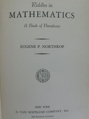 riddles in mathematics a book of paradoxes - eugene northrop