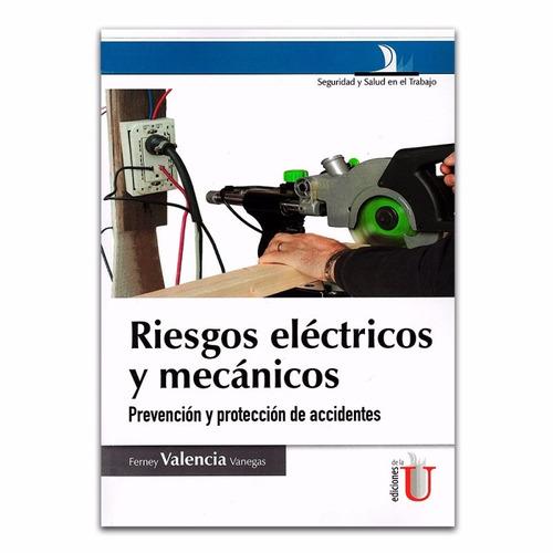 riesgos eléctricos y mecánicos / valencia / edic. u