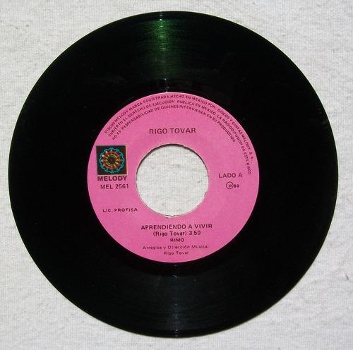 rigo tovar. aprendiendo a vivir. disco sp melody 1980