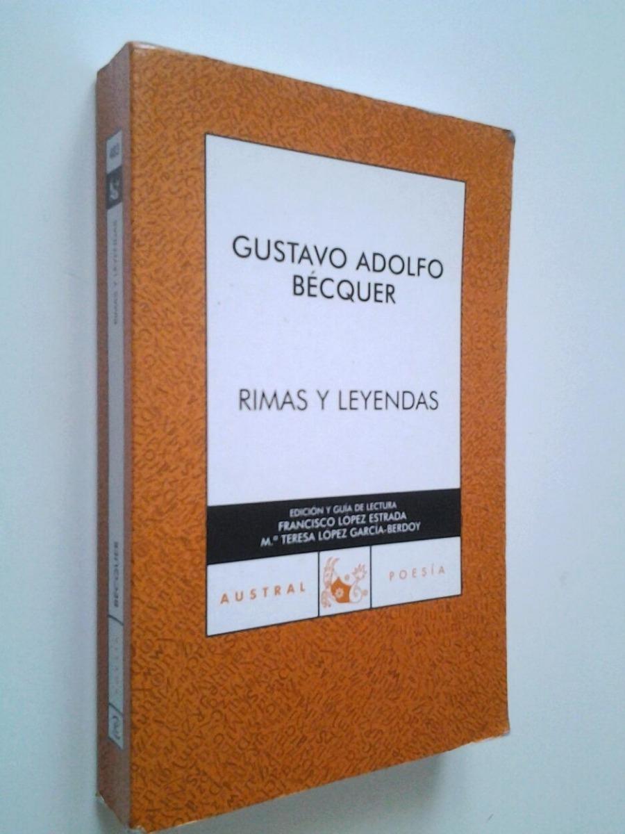 Rimas Y Leyendas Gustavo Becquer Con Guia De Lectura Austral 200