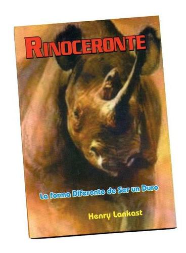 rinoceronte la forma diferente de ser un duro libro nuevo
