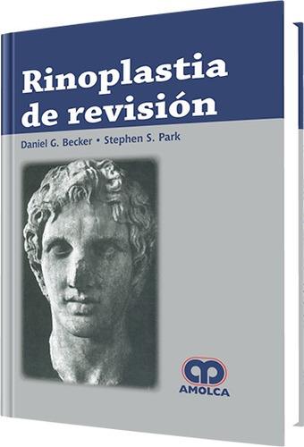 rinoplastia de revisión / becker -  park / amolca