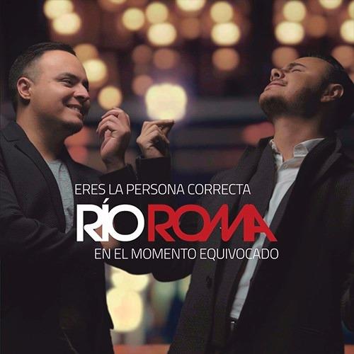 rio roma eres la persona correcta en el momento equivocado