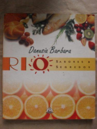 rio sabores & segredos - danusia barbara - ediouro - 1997
