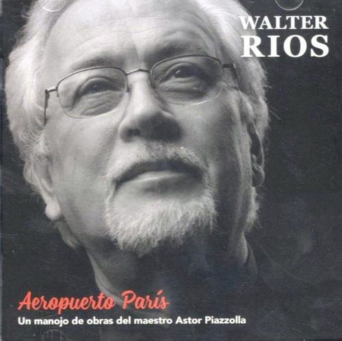 rios walter aeropuerto paris cd nuevo