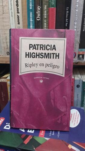 ripley en peligro patricia highsmith