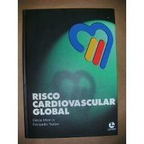 risco cardiovascular global-décio mion jr-fernando nobre