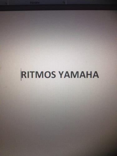 ritmos yamaha a 10 pesos  estan a precio de locura agarralos