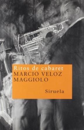 ritos de cabaret, marcio veloz maggiolo, siruela