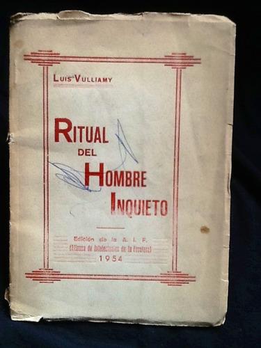 ritual del hombre inquieto - luis vulliamy - firmado dedicad