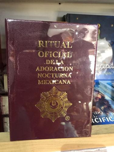ritual oficial de la adoración nocturna mexicana