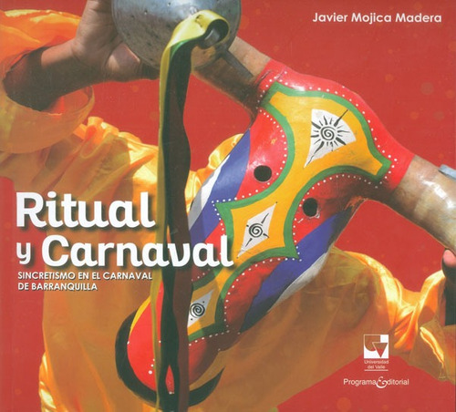ritual y carnaval. sincretismo en el carnaval de barranquill