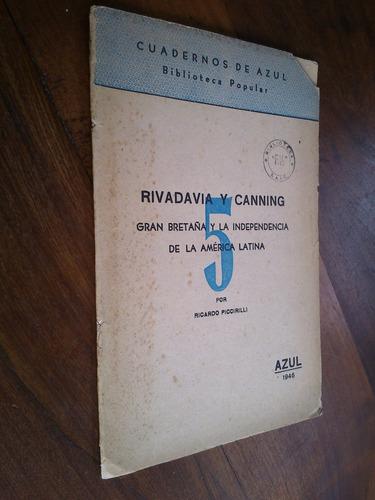 rivadavia y canning - piccirilli (cuadernos de azul nº 5)
