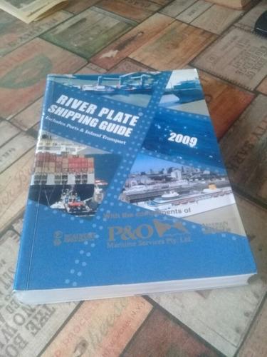 river plate shipping guide 2009 ed. centro de navegación