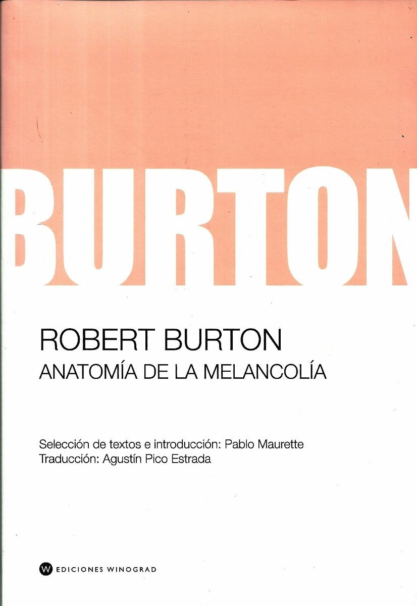 Vistoso La Anatomía De La Melancolía De Robert Burton Imagen ...