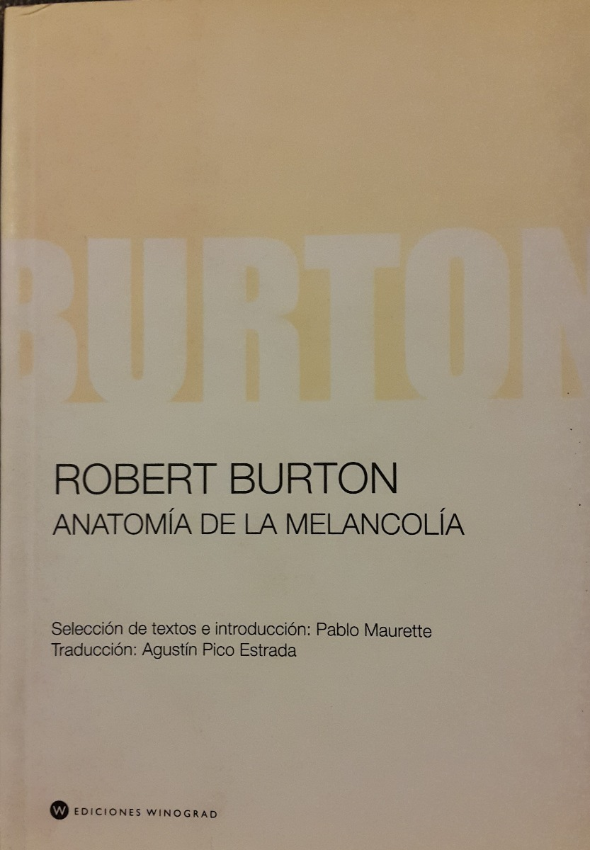 Famoso Anatomía De La Melancolía Roberto Burton Adorno - Anatomía de ...