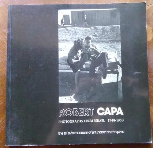 robert capa - photographs from israel 1948-1950 tel aviv