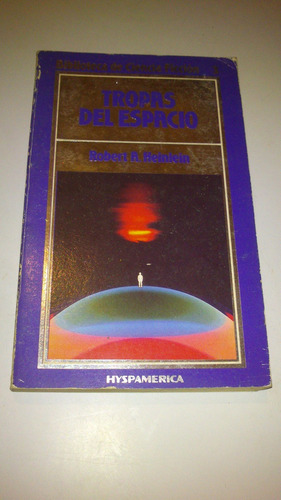 robert heinlein tropas del espacio ciencia ficción impecable