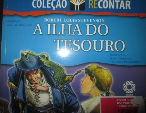 robert louis stevenson a ilha do tesouro coleçao recontar