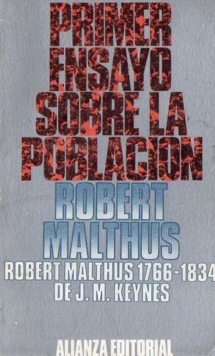 robert malthus - primer ensayo sobre la poblacion - alianza