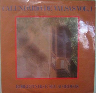 robertinho & seu acordeon - calendário de valsas vol-1 1975