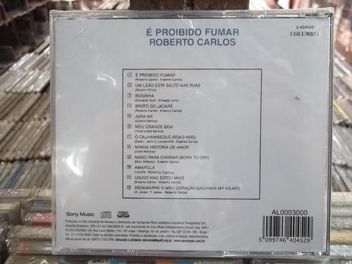 roberto carlos é proibido fumar cd  lacrado frete 15,00
