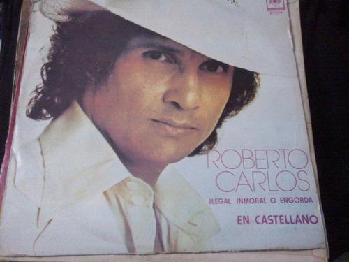 roberto carlos - ilegal, inmoral o engorda (1977) vinyl