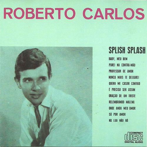 roberto carlos splish splash