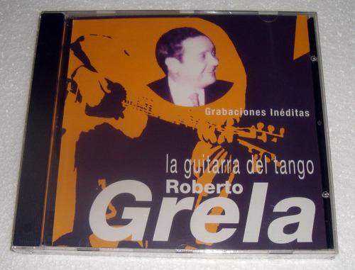 roberto grela la guitarra del tango cd sellado / kktus