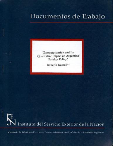 roberto russell democratization and its qualitative impact..