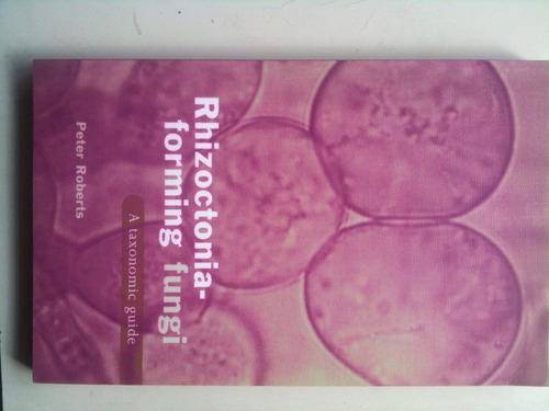 roberts, rhizoctonia-forming fungi
