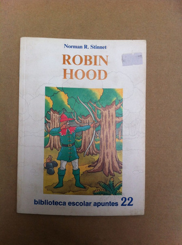 robin hood norman r. stinnet biblioteca escolar apuntes nº22