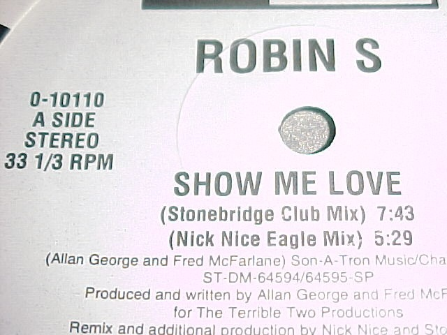 Robin S - Show Me Love ( Stonebridge / Remixes ) Big Beat - $ 2 300,00