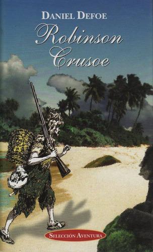 robinson crusoe daniel defoe tapa dura bibliofilos