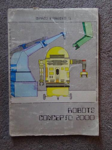 robots concepto 2000 mario paredes g. ( proemio d. papp)