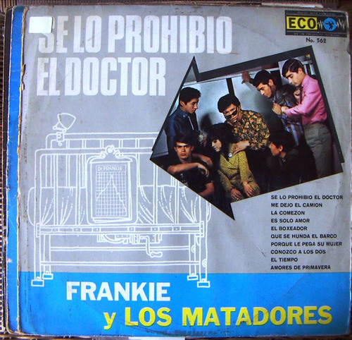 rock mexicano, frankie y los matadores, lp 12´.