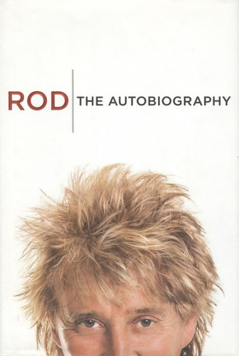 rod. the autobiography.