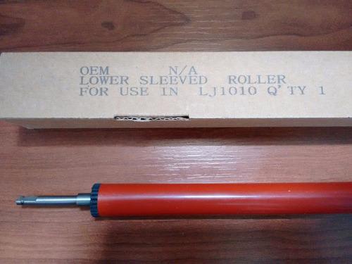 rodillo de presión hp lj 1010 / 1012 / 1018 / 1020 y más