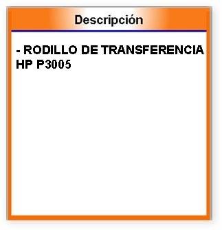 rodillo de transferencia hp p3005